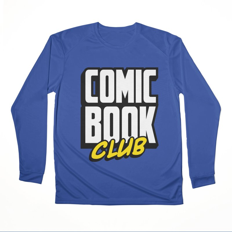Comic Book Club Women's Performance Unisex Longsleeve T-Shirt by Comic Book Club Official Shop