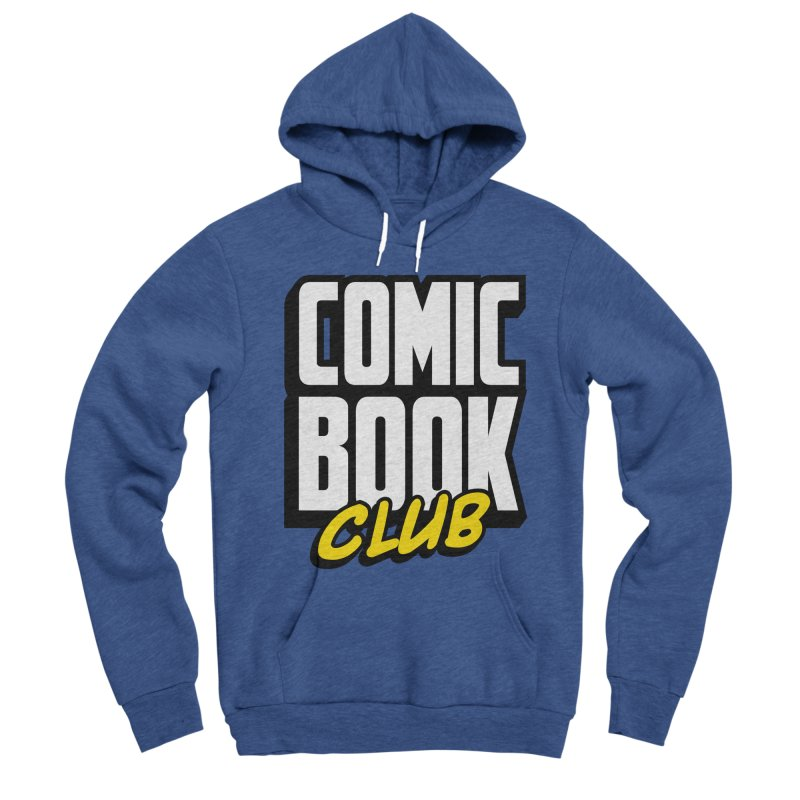 Comic Book Club Women's Sponge Fleece Pullover Hoody by Comic Book Club Official Shop