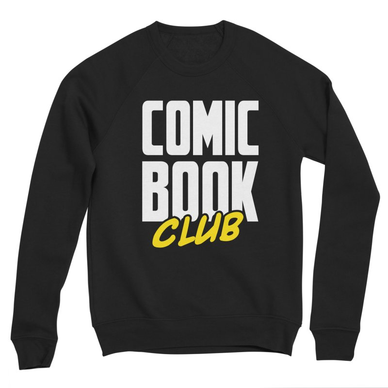 Comic Book Club Women's Sponge Fleece Sweatshirt by Comic Book Club Official Shop