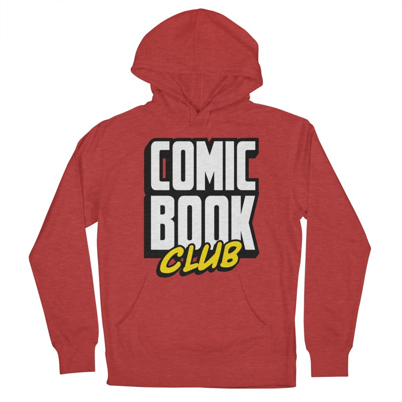 Comic Book Club Women's French Terry Pullover Hoody by Comic Book Club Official Shop