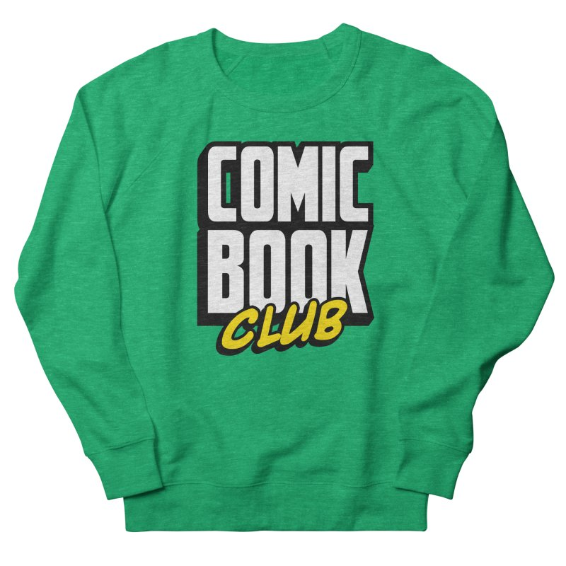 Comic Book Club Women's French Terry Sweatshirt by Comic Book Club Official Shop