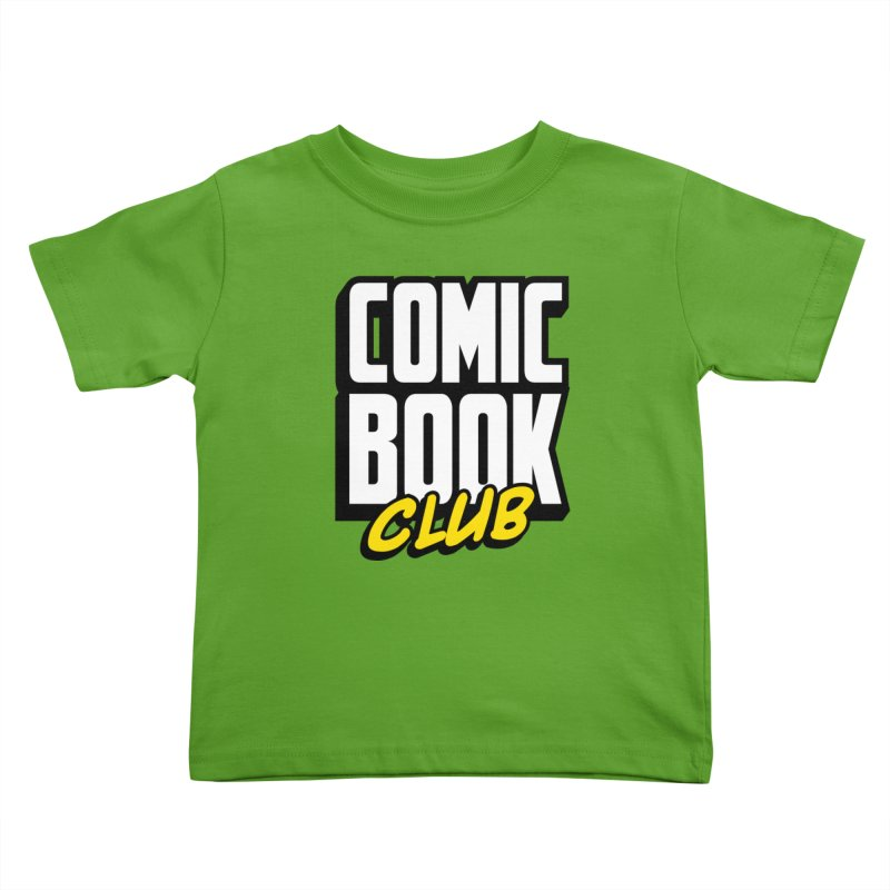Comic Book Club Kids Toddler T-Shirt by Comic Book Club Official Shop