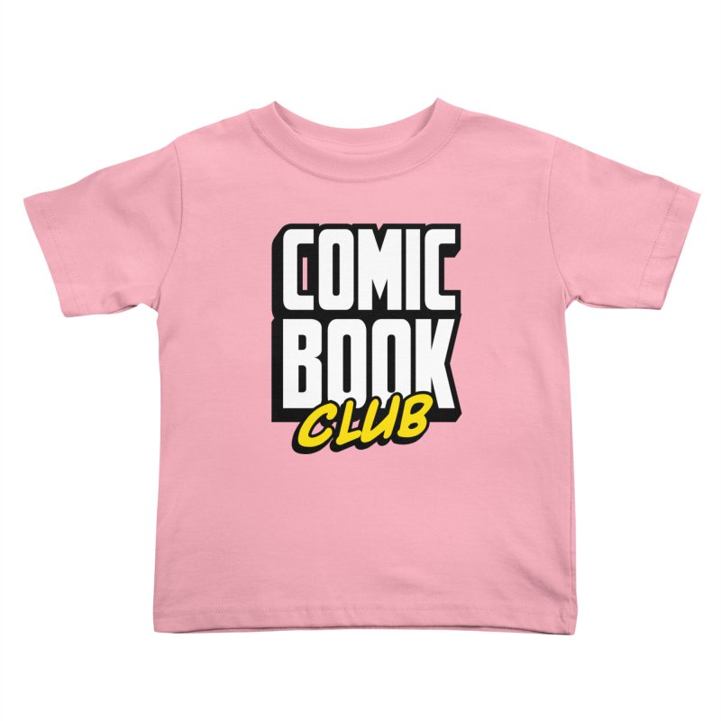Comic Book Club Kids Toddler T-Shirt by Comic Book Club Official Shop
