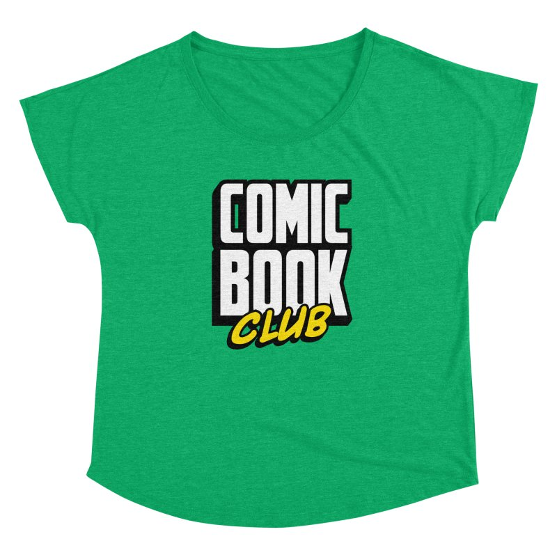 Comic Book Club Women's Dolman Scoop Neck by Comic Book Club Official Shop