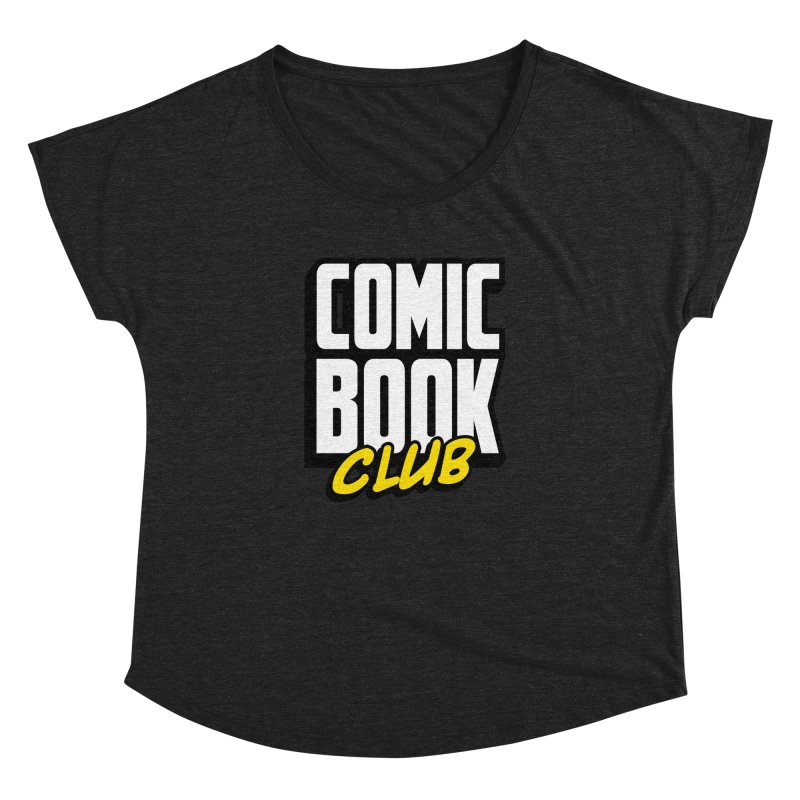 Comic Book Club Women's Dolman Scoop Neck by Comic Book Club Official Shop