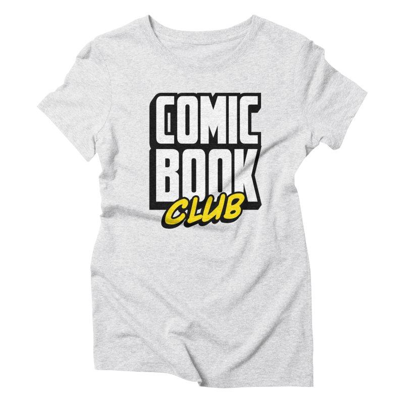 Comic Book Club Women's T-Shirt by Comic Book Club Official Shop