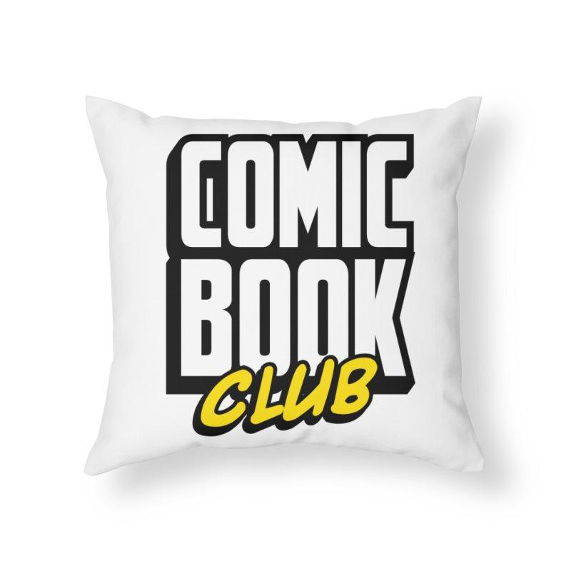 Comic Book Club Home Throw Pillow by Comic Book Club Official Shop