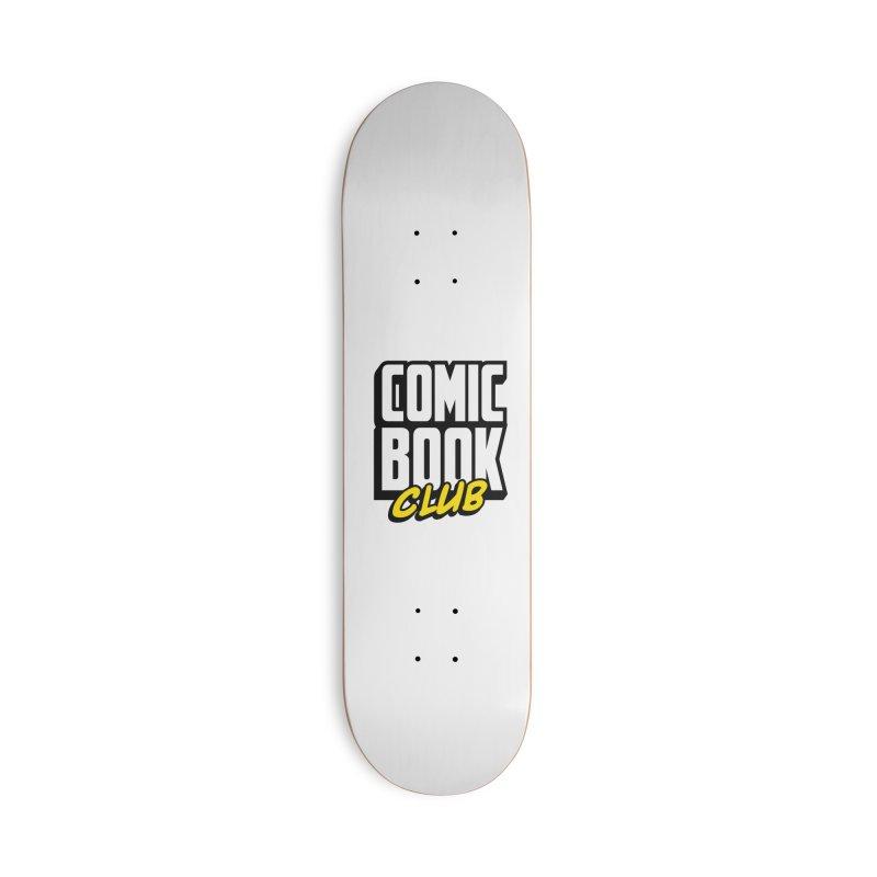 Comic Book Club Accessories Skateboard by Comic Book Club Official Shop