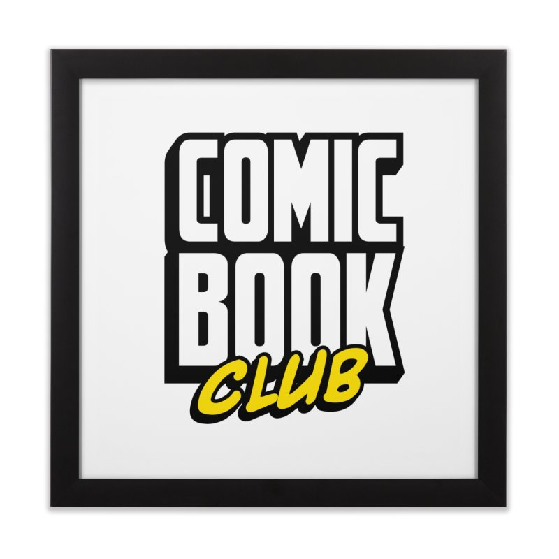 Comic Book Club Home Framed Fine Art Print by Comic Book Club Official Shop