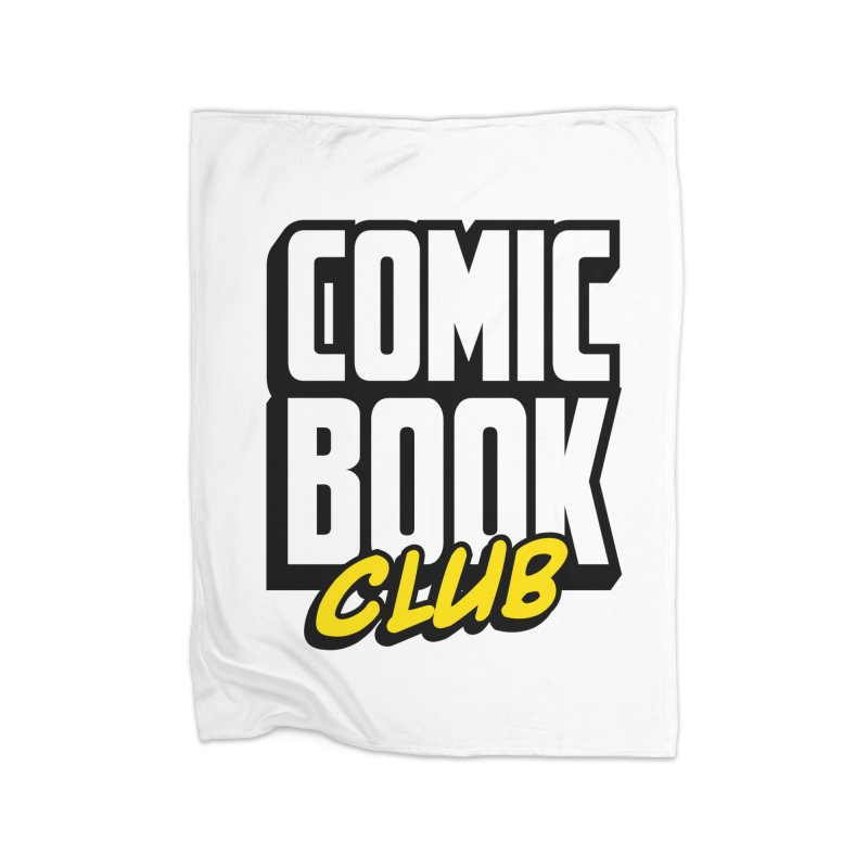 Comic Book Club Home Fleece Blanket Blanket by Comic Book Club Official Shop