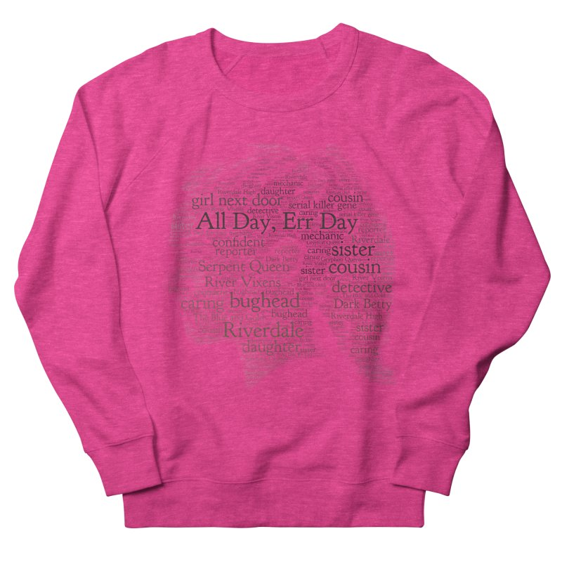 Betty All Day, Err Day Women's French Terry Sweatshirt by Comic Book Club Official Shop