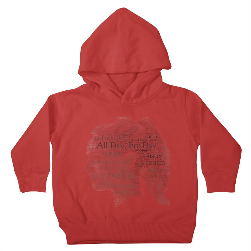 Betty All Day, Err Day Kids Toddler Pullover Hoody by Comic Book Club Official Shop
