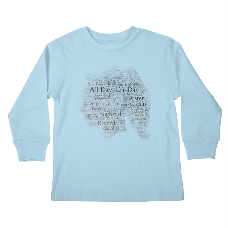 Betty All Day, Err Day Kids Longsleeve T-Shirt by Comic Book Club Official Shop