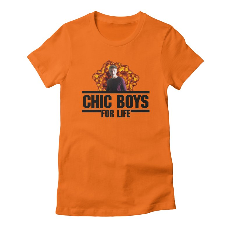 Chic Boys For Life Women's Fitted T-Shirt by Comic Book Club Official Shop