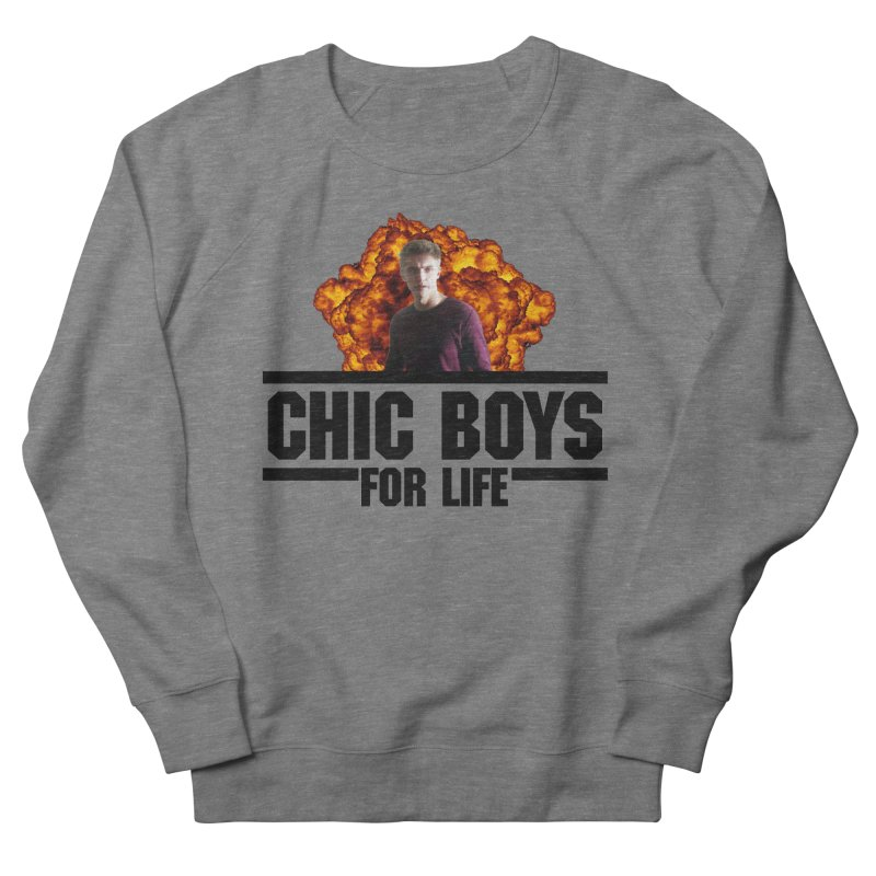 Chic Boys For Life Women's French Terry Sweatshirt by Comic Book Club Official Shop