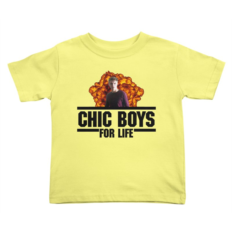 Chic Boys For Life Kids Toddler T-Shirt by Comic Book Club Official Shop