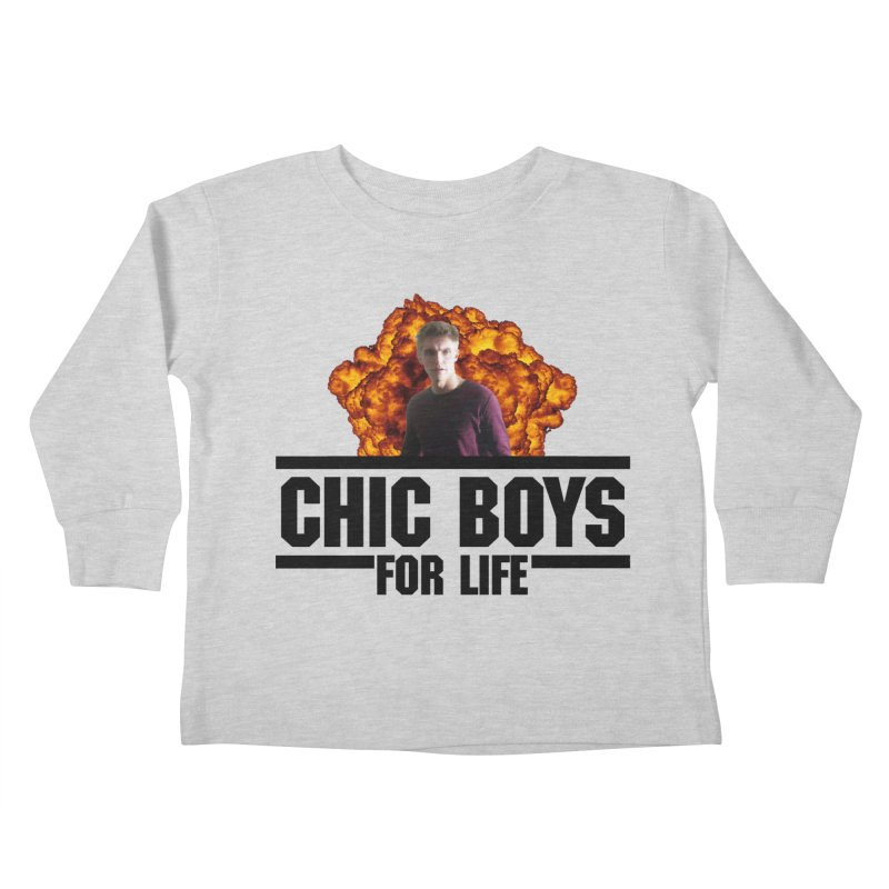 Chic Boys For Life Kids Toddler Longsleeve T-Shirt by Comic Book Club Official Shop