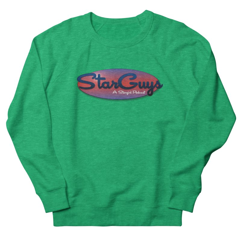 Starguys: A Stargirl Podcast Women's Sweatshirt by Comic Book Club Official Shop