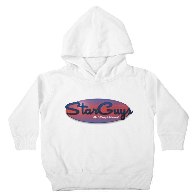 Starguys: A Stargirl Podcast Kids Toddler Pullover Hoody by Comic Book Club Official Shop