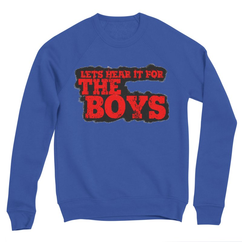 Let's Hear It For The Boys Women's Sweatshirt by Comic Book Club Official Shop