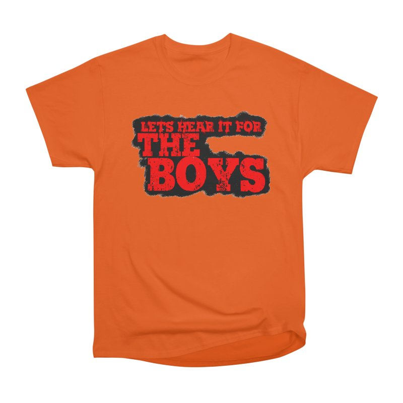 Let's Hear It For The Boys Women's T-Shirt by Comic Book Club Official Shop