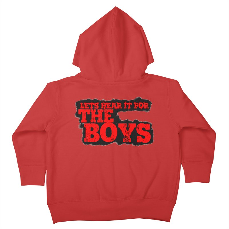 Let's Hear It For The Boys Kids Toddler Zip-Up Hoody by Comic Book Club Official Shop