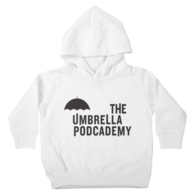 The Umbrella Podcademy Kids Toddler Pullover Hoody by Comic Book Club Official Shop