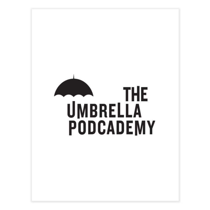 The Umbrella Podcademy Home Fine Art Print by Comic Book Club Official Shop