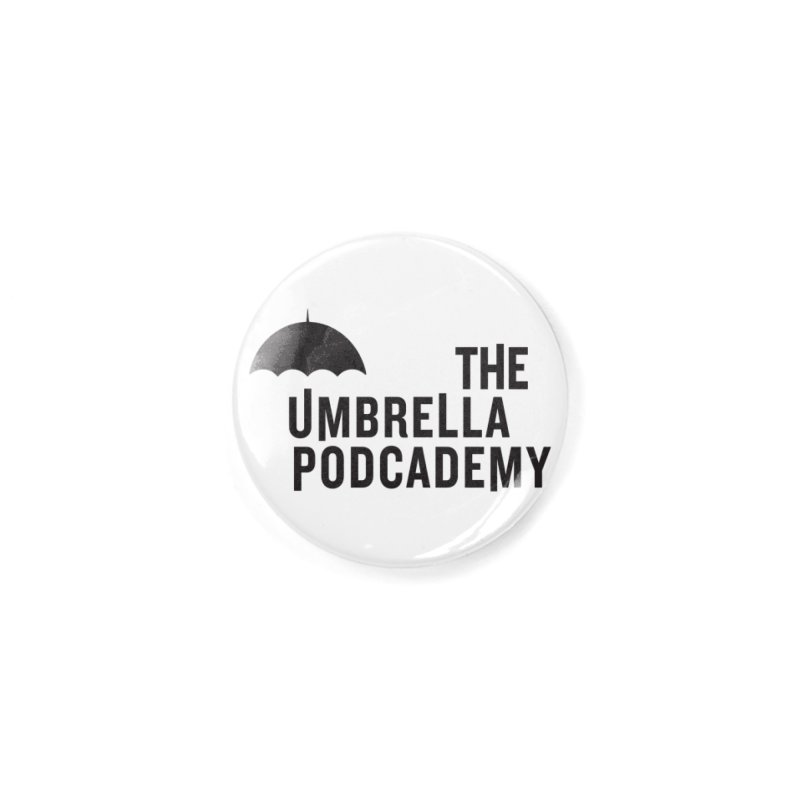 The Umbrella Podcademy Accessories Button by Comic Book Club Official Shop