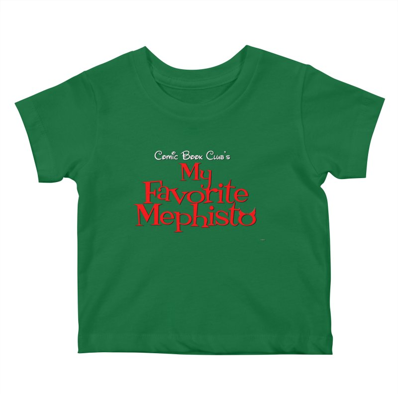 My Favorite Mephisto Kids Baby T-Shirt by Comic Book Club Official Shop