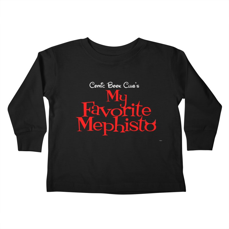 My Favorite Mephisto Kids Toddler Longsleeve T-Shirt by Comic Book Club Official Shop