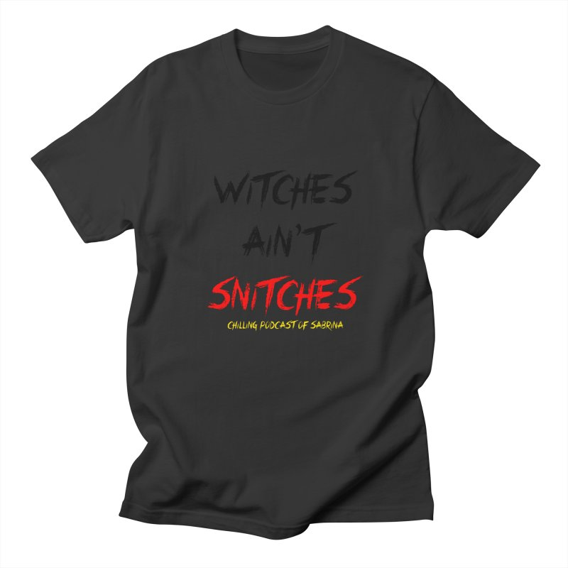 Witches Ain't Snitches Men's T-Shirt by Comic Book Club Official Shop