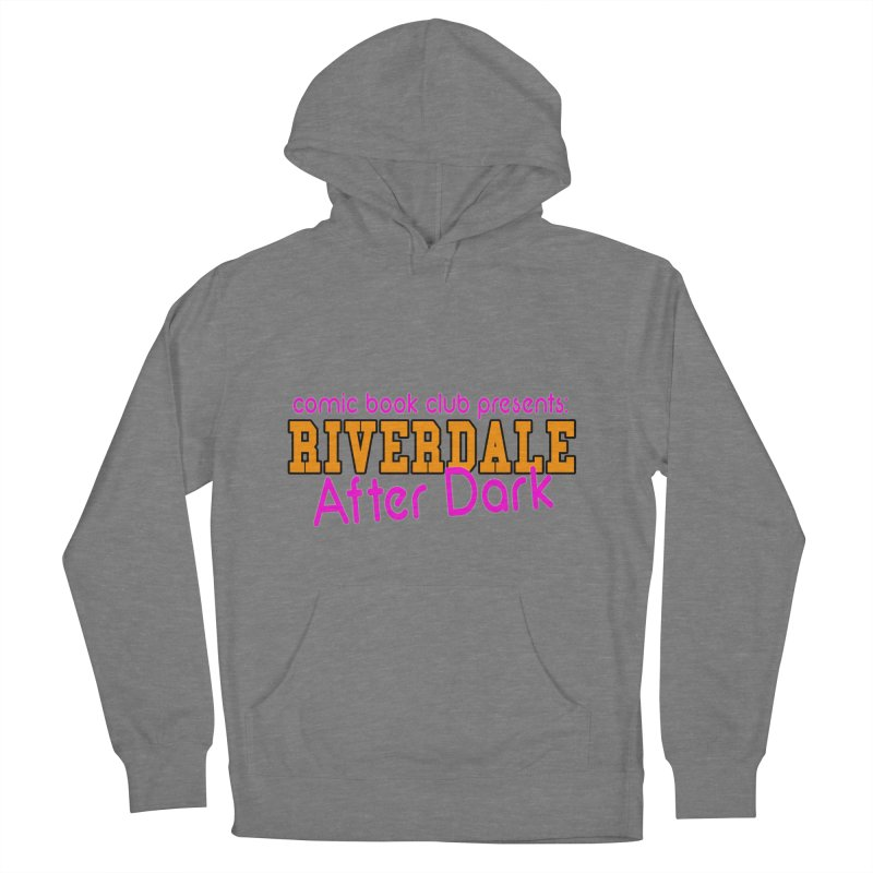 Riverdale After Dark Men's French Terry Pullover Hoody by Comic Book Club Official Shop