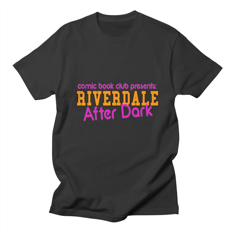 Riverdale After Dark Women's Regular Unisex T-Shirt by Comic Book Club Official Shop