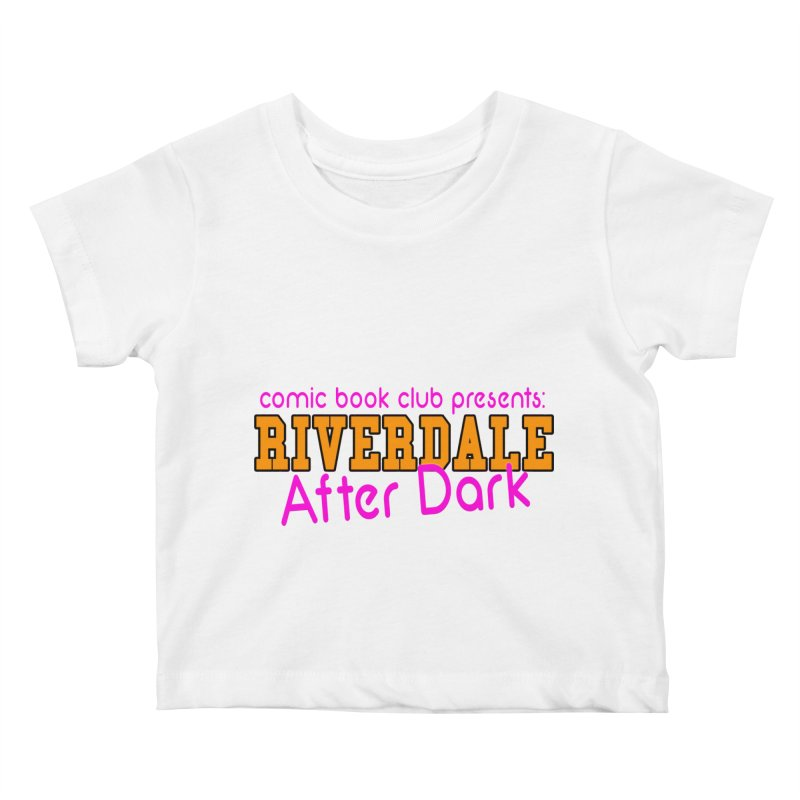 Riverdale After Dark Kids Baby T-Shirt by Comic Book Club Official Shop