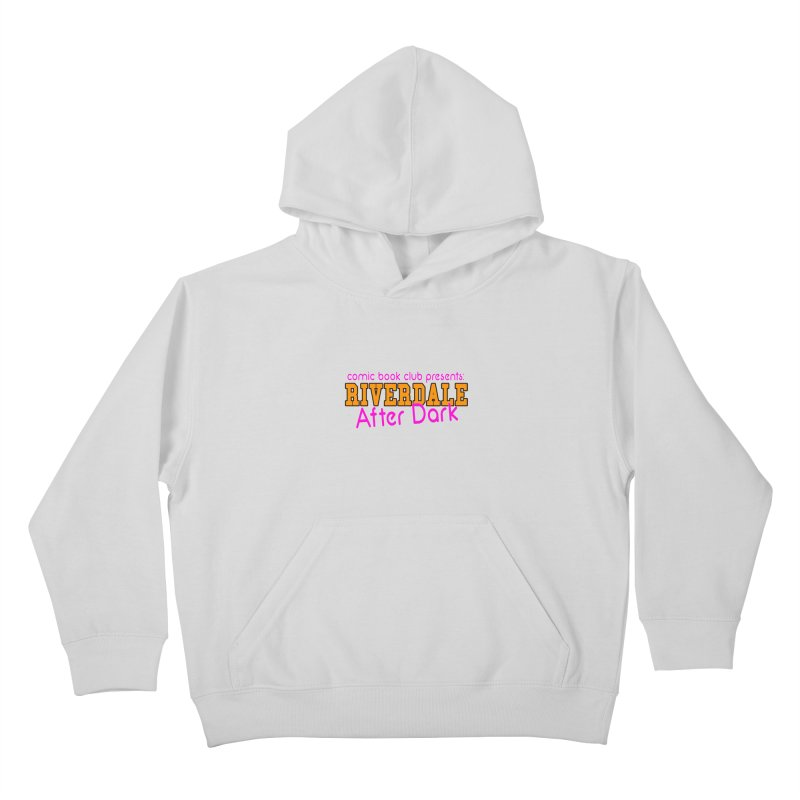 Riverdale After Dark Kids Pullover Hoody by Comic Book Club Official Shop