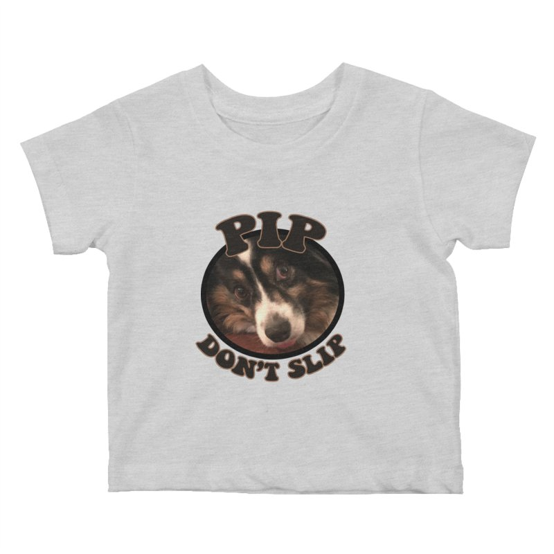 Pip Don't Slip Kids Baby T-Shirt by Comic Book Club Official Shop