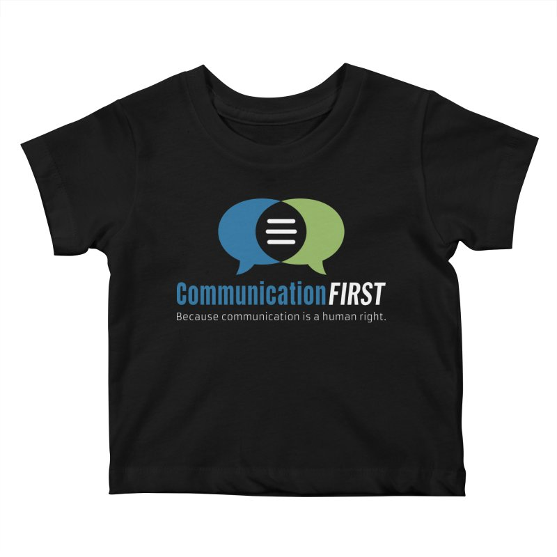 Logo Original on Black Kids Baby T-Shirt by CommunicationFIRST's Artist Shop
