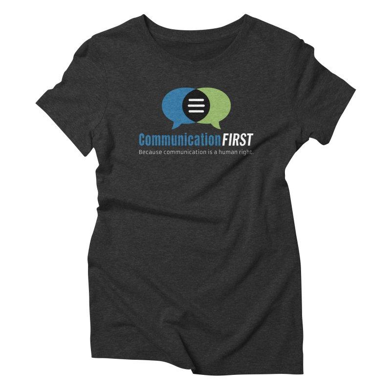 Logo Original on Black Women's T-Shirt by CommunicationFIRST's Artist Shop