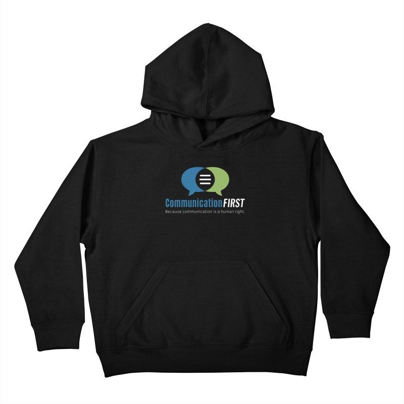 Logo Original on Black Kids Pullover Hoody by CommunicationFIRST's Artist Shop