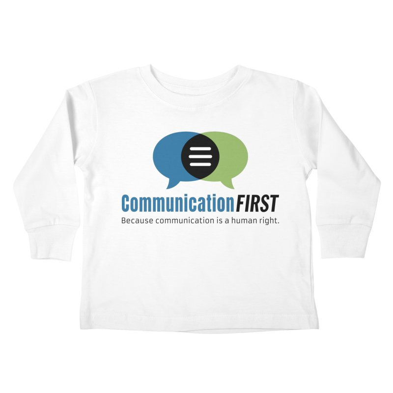 Logo Original Kids Toddler Longsleeve T-Shirt by CommunicationFIRST's Artist Shop