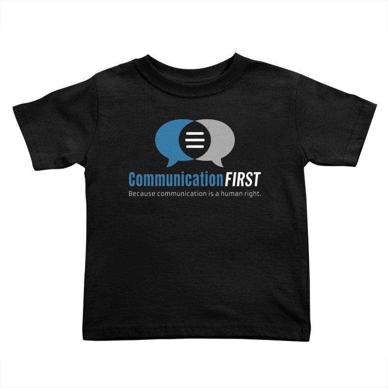 Logo Blue on Black Kids Toddler T-Shirt by CommunicationFIRST's Artist Shop