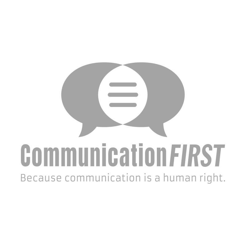 Logo Gray by CommunicationFIRST's Artist Shop