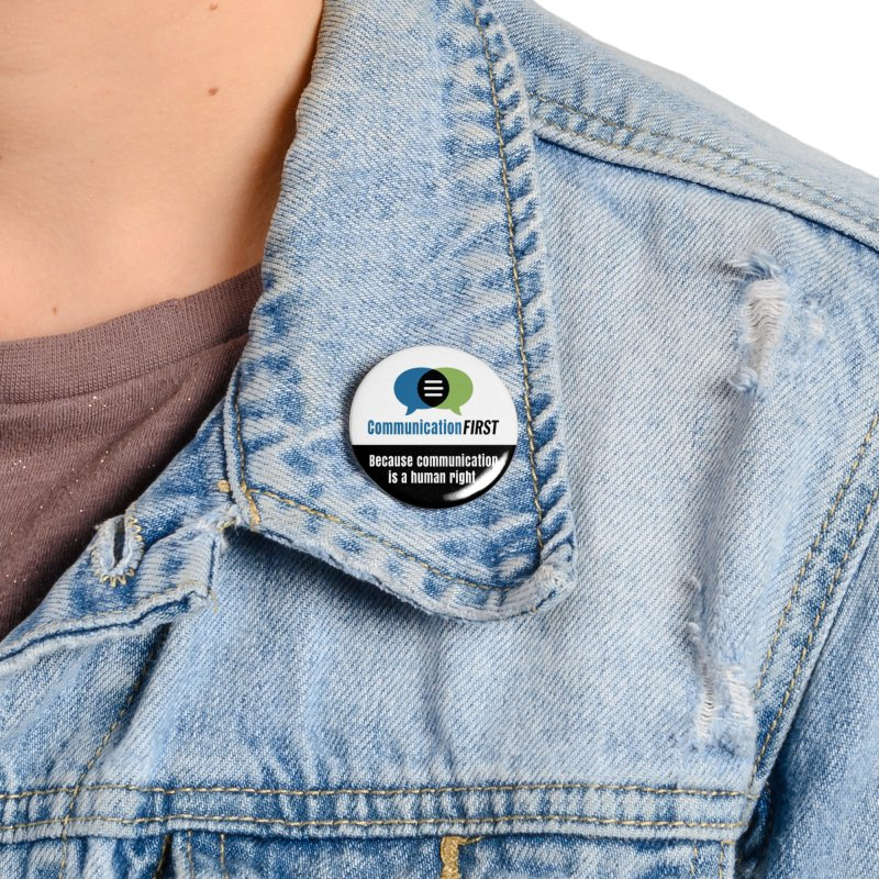 Green-Blue-White-over-Black Round CommunicationFIRST Logo Accessories Button by CommunicationFIRST's Artist Shop