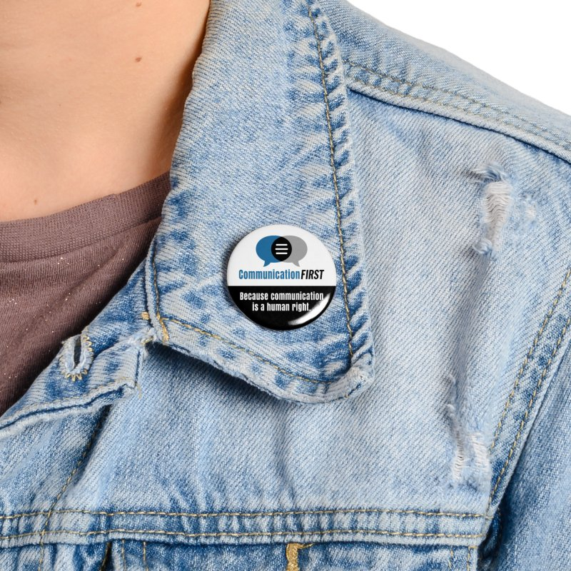 White-over-Blue-on-Black Round CommunicationFIRST Logo Accessories Button by CommunicationFIRST's Artist Shop