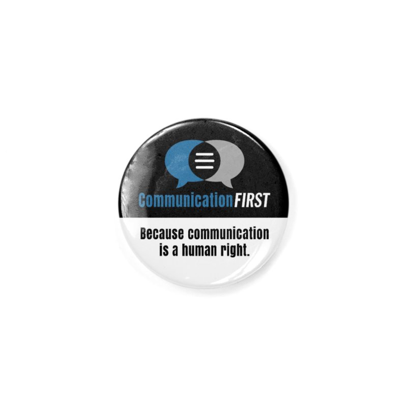 Logo Blue on Black V2 Accessories Button by CommunicationFIRST's Artist Shop