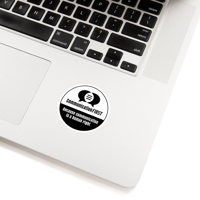 White-over-Black Round CommunicationFIRST Logo Accessories Sticker by CommunicationFIRST's Artist Shop