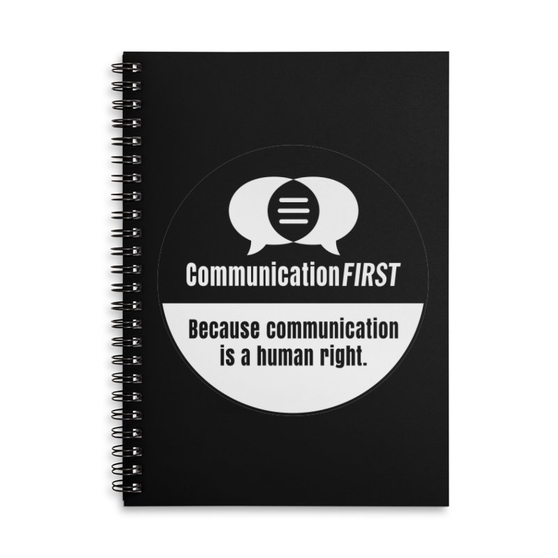 Black-over-White Round CommunicationFIRST Logo Accessories Notebook by CommunicationFIRST's Artist Shop