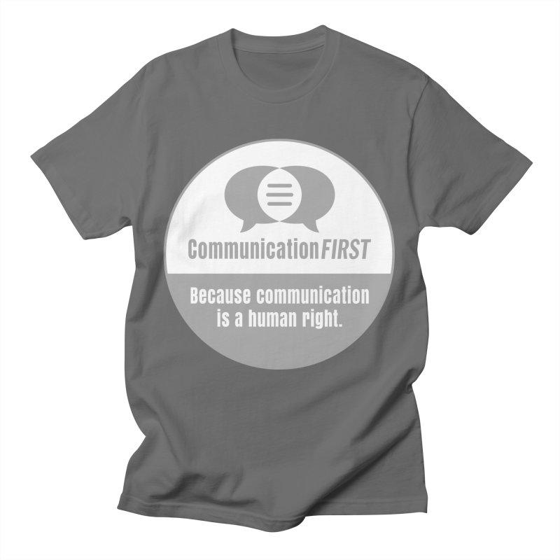 Grey-White Round CommunicationFIRST Logo Men's T-Shirt by CommunicationFIRST's Artist Shop