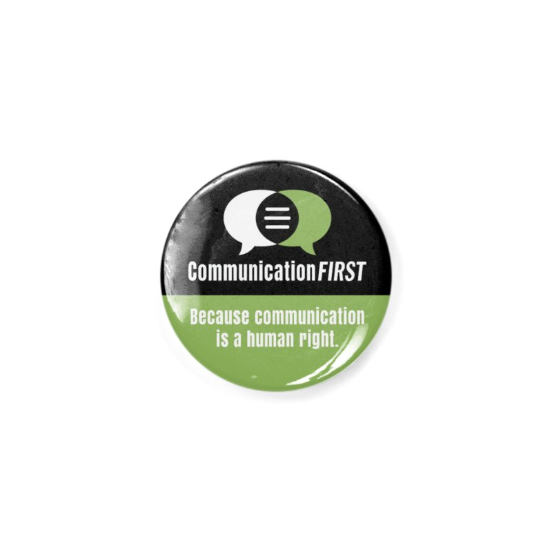 Black-Green-White Round CommunicationFIRST Logo Accessories Button by CommunicationFIRST's Artist Shop